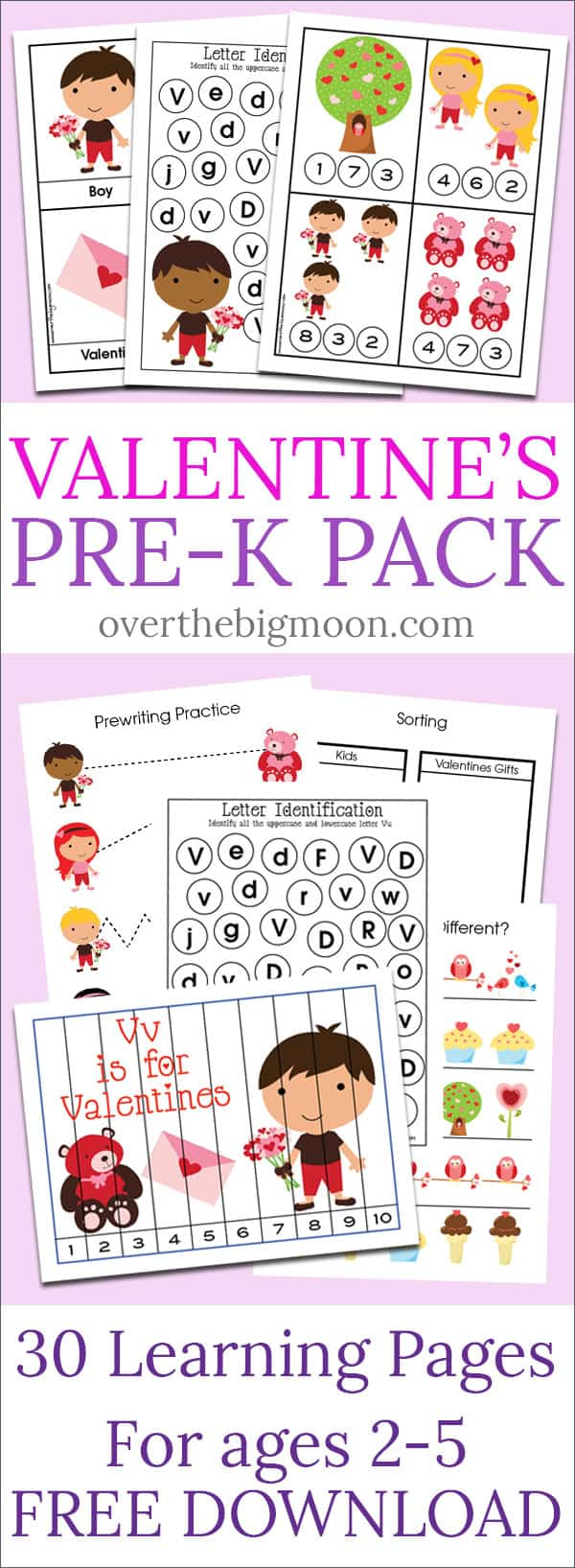Valentine's Day Pre-K Pack - 30+ pages of fun Pre-K and Kindergarten activities that are Valentine's DayThemed! From overthebigmoon.com