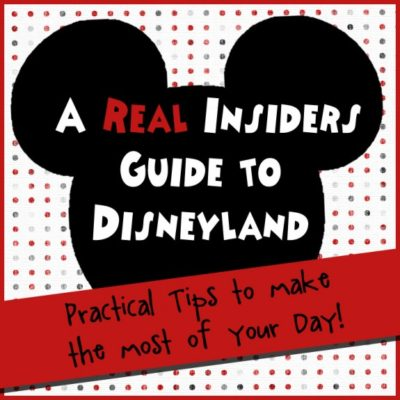 Insiders Guide to Disneyland!
