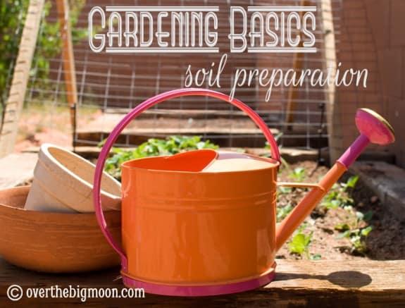 Gardening basics soil prep