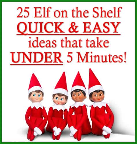 These Quick and Easy Elf on the Shelf Ideas all take under 5 mins and are perfect for families with small children! From www.overthebigmoon.com