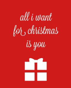 all i want for christmas is you 1a 240x300 Set of 6 Christmas Carol Free Printables!