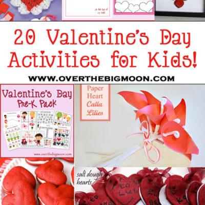 20 Valentine's Days Activities for Kids Roundup