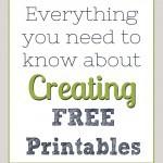 creating Free Printables