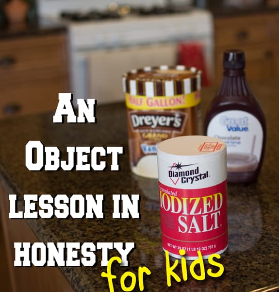 honesty An Object Lesson for kids on Honesty