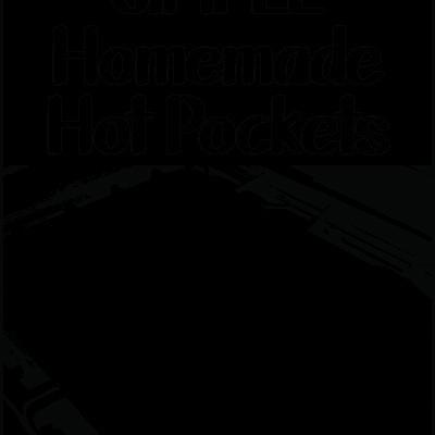 Simple Homemade Hot Pockets