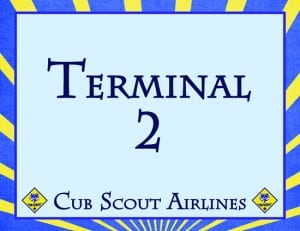 TerminalSign2post 300x231 Soarin Themed Cub Scout Pack Night