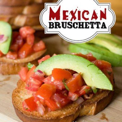 Mexican Bruschetta