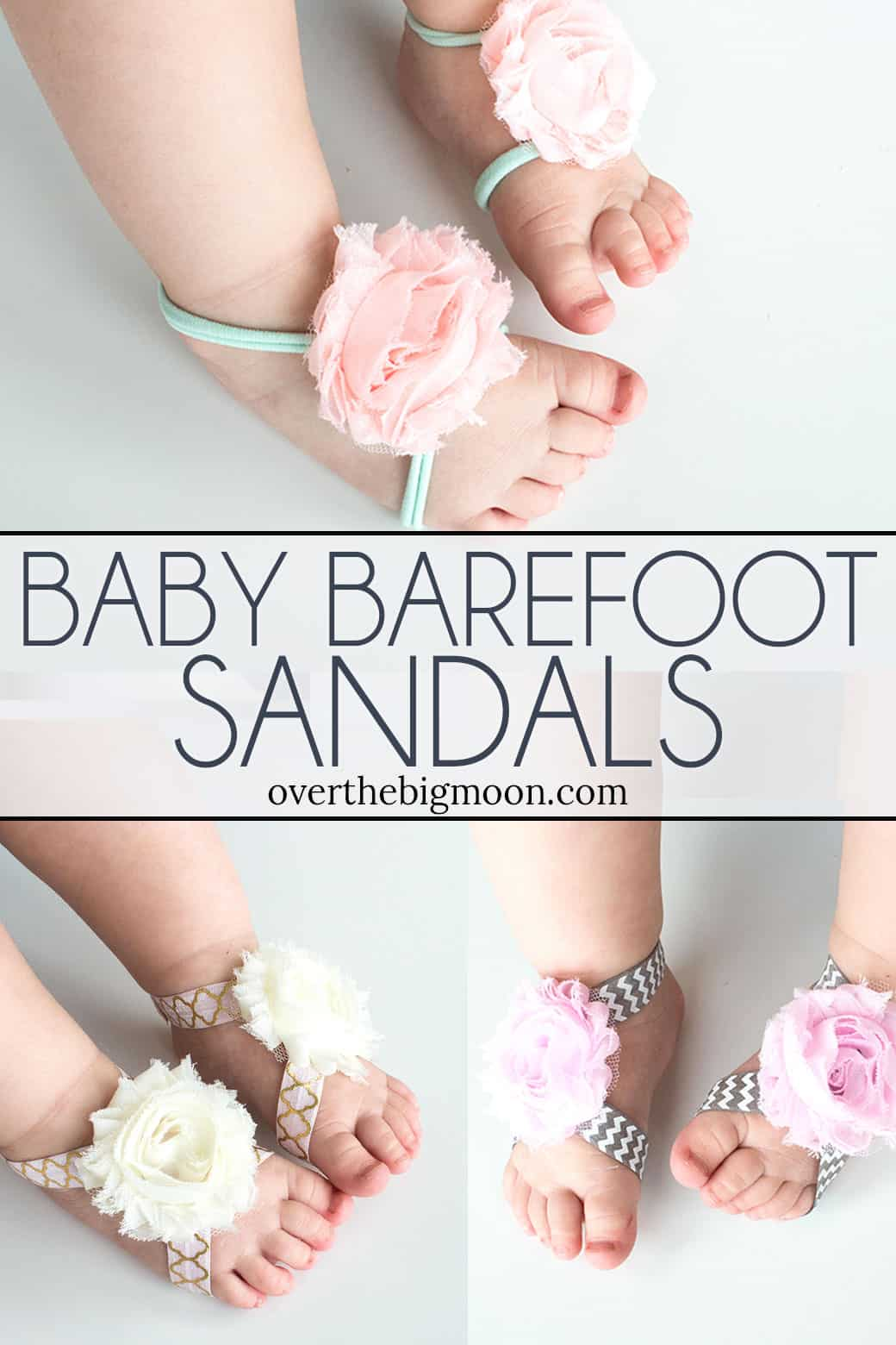 These No Sew Baby Barefoot Sandals are perfect for those little newborn feet! These are perfect for newborn babies through 18 months! Full tutorial and video at overthebigmoon.com!