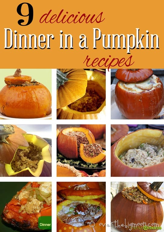 9 delicious dinner in a pumpkin recipes