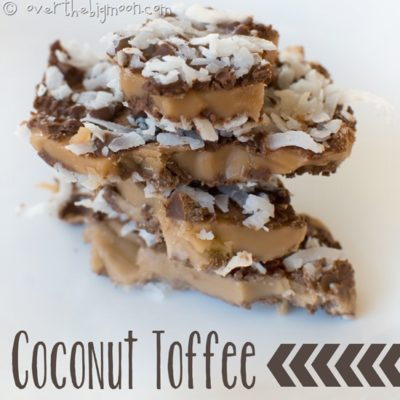 Easy and Delicious Coconut Toffee and Almond Roca
