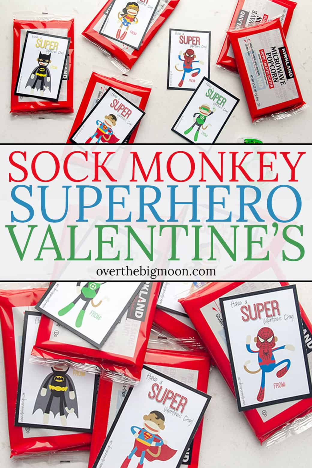 Sock Monkey Superhero Printable Valentine's - just print and attach to whatever treat you want! They make a fun and unique Valentine! From overthebigmoon.com!