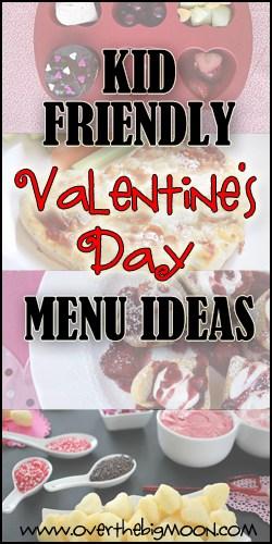 Kid Friendly Valentine S Day Menu Ideas