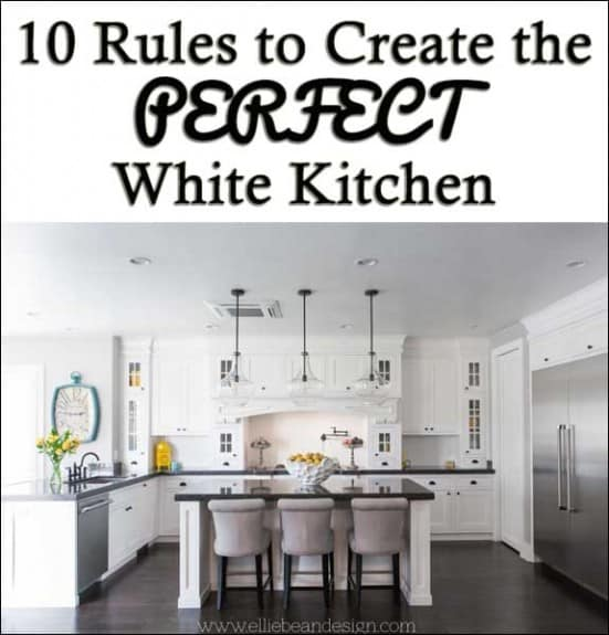 10 Rules to Create the Perfect White Kitchen! www.overthebigmoon.com