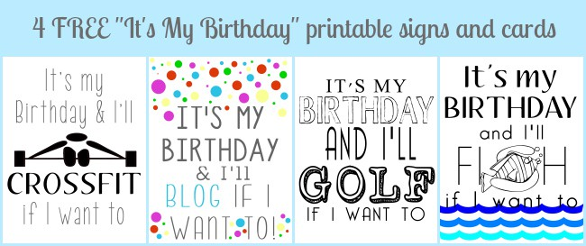 4 free Its My Birthday printables Its My Birthday Printable Cards & 8x10s