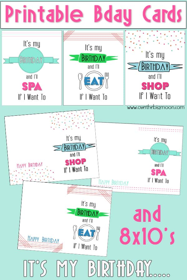 Bday Printables Big Its My Birthday Printable Cards & 8x10s