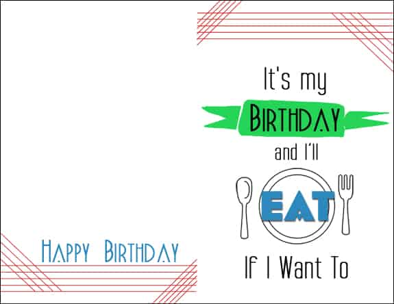 Eat Card Its My Birthday Printable Cards & 8x10s
