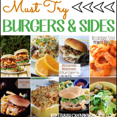 Must Try Burgers and Sides