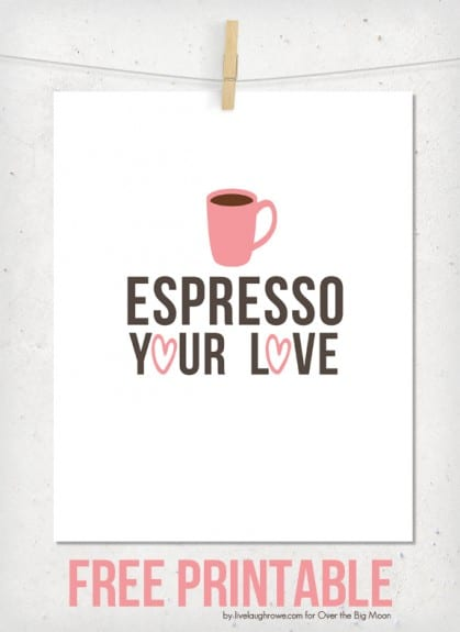 Espresso Your Love Valentine Printable