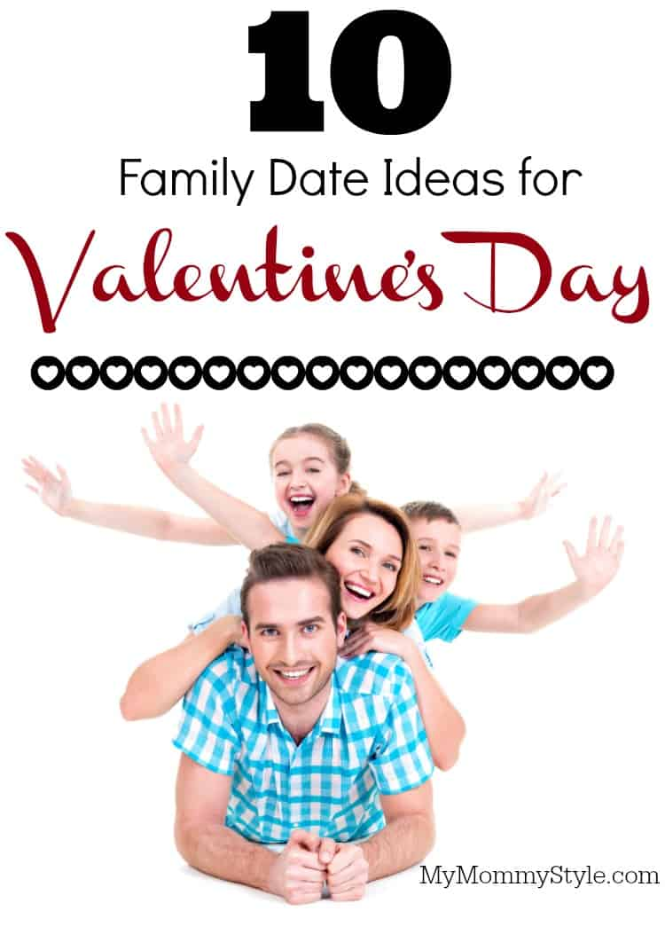 10 Family Date Ideas for Valentine's Day - Over The Big Moon