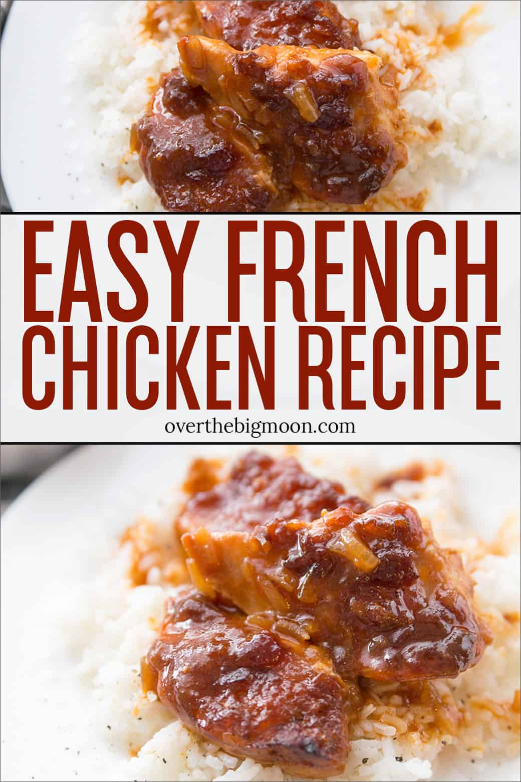 This French Chicken recipe is only made up of 4 ingredients, making it one of my easiest go-to recipes! It can be made in the oven, Crockpot and Instant Pot! From overthebigmoon.com!