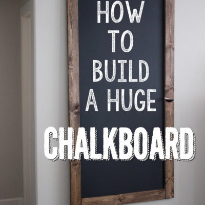 How to Build A Huge Chalkboard