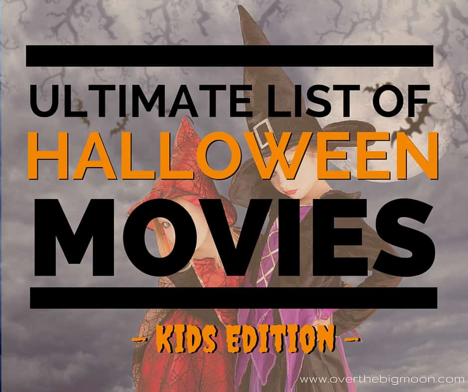 the ultimate list of halloween movies for kids i cant wait to watch