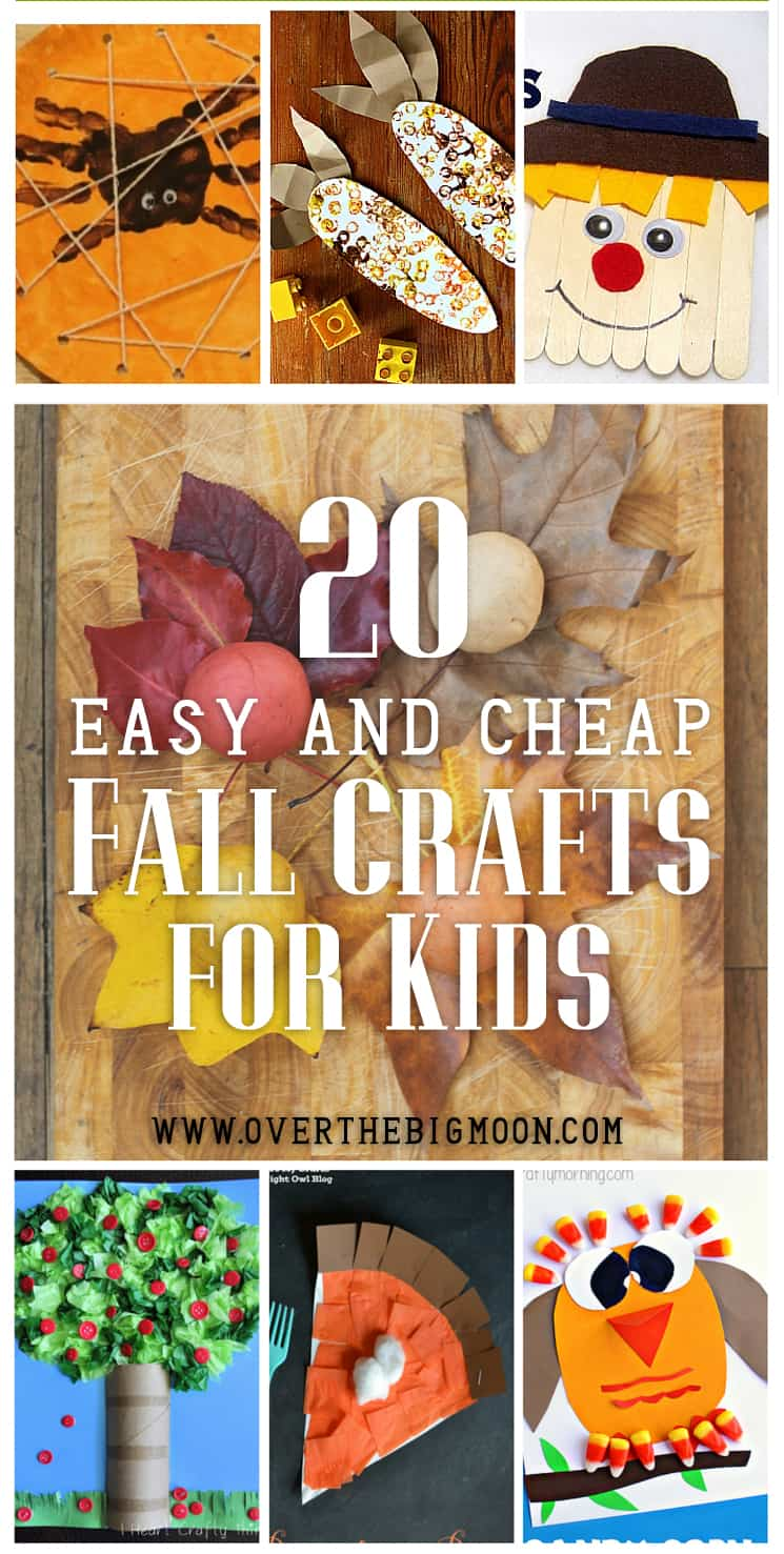 Easy Fall Kids Crafts That Anyone Can Make: 20 Easy And Cheap Fall Kids Crafts