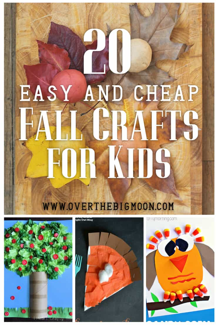 20 easy and cheap fall kids crafts over the big moon for Simple fall crafts for kids