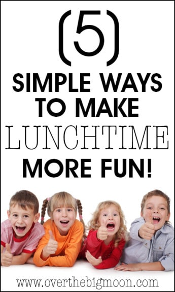 These ideas are so great and my kids are going to love them! 5 Simple Ways to Make LUNCHTIME More Fun! from www.overthebigmoon.com!