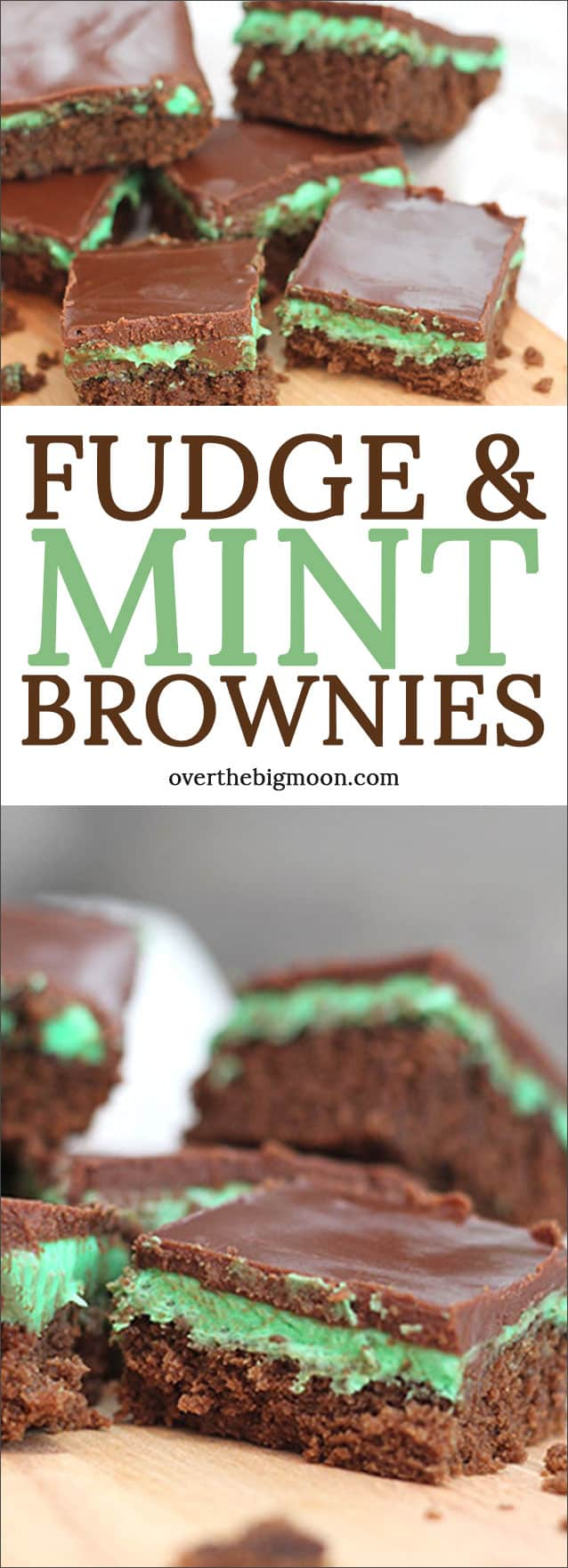 Fudge and Mint Brownies - the perfect St.Patrick's Day treat! Recipe from overthebigmoon.com!
