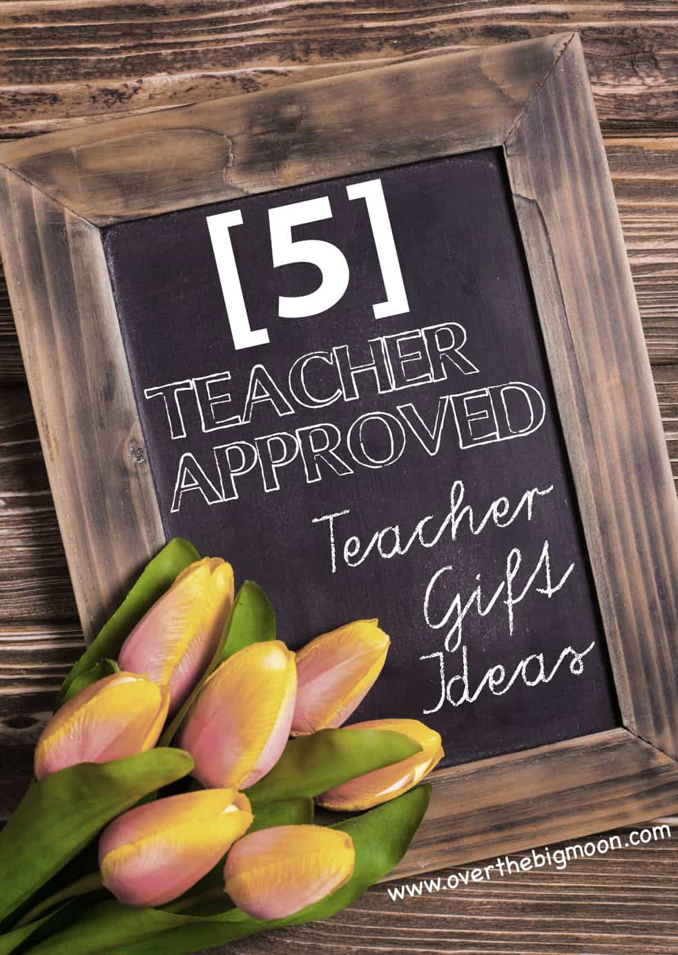 5 teacher approved teacher appreciation gift ideas over the big moon 5 teacher approved teacher appreciation gift ideas negle Image collections