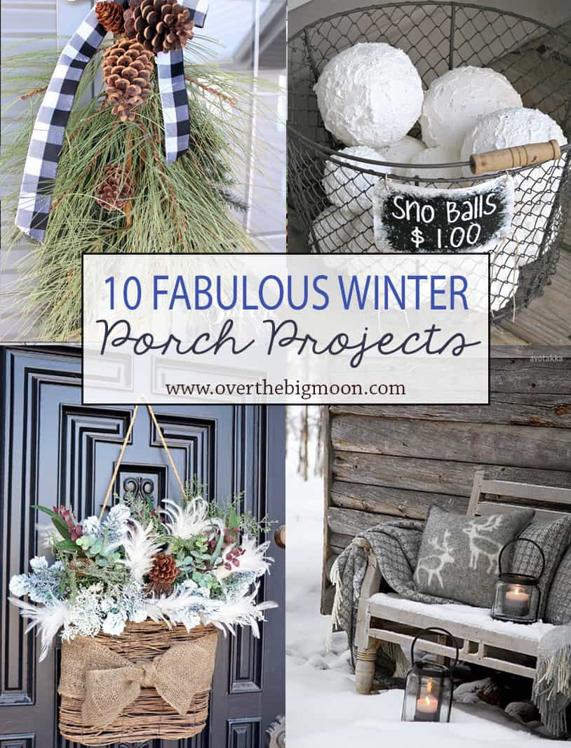 10 Wonderful Winter Front Porch Projects Over The Big Moon