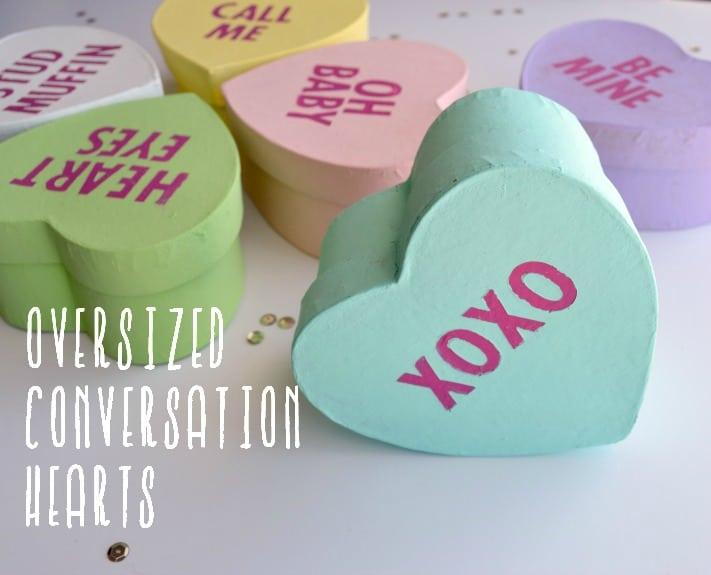 Oversized Conversation Hearts