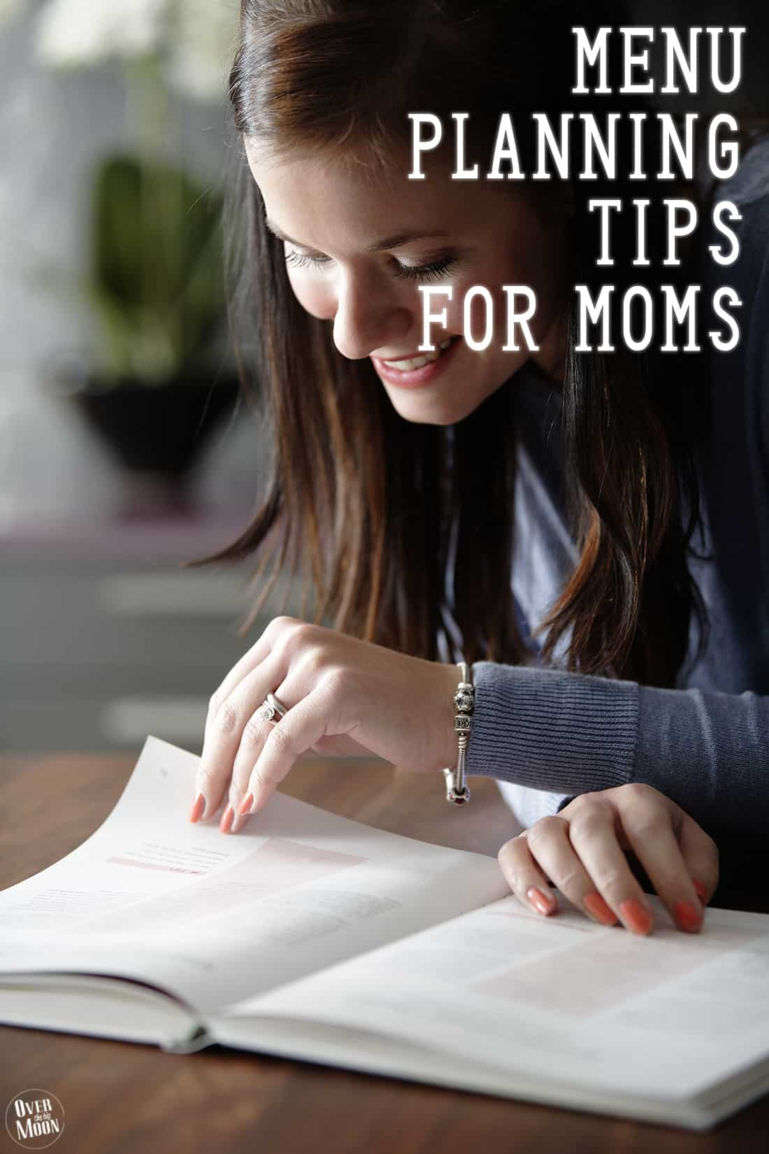 Menu Planning Tips for Moms -- how I meal plan, budget and shop for my groceries! From www.overthebigmoon.com!