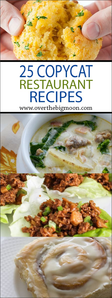 25 Copycat Restaurant Recipes that are MUST-TRY! Check them out at www.overthebigmoon.com!