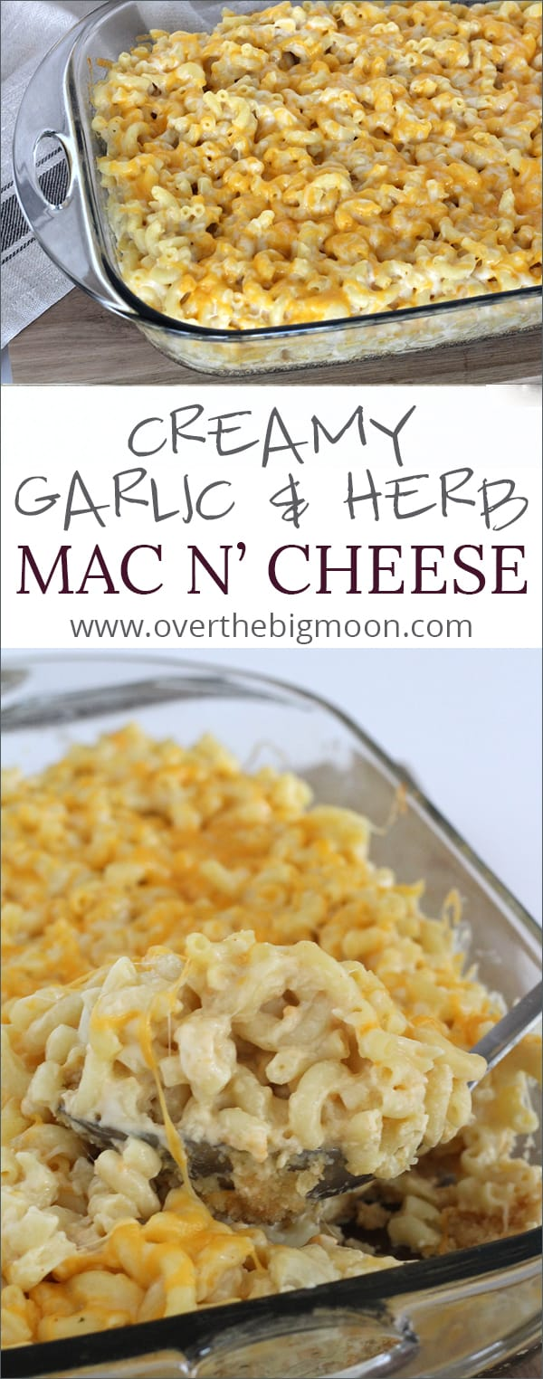 Creamy Garlic and Herb Mac N' Cheese - this Mac N' Cheese is hands down the best flavored Mac N' Cheese I've ever had! | www.overthebigmoon.com!