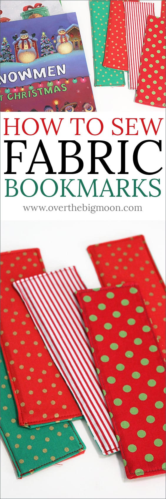 How to Sew Fabric Bookmarks - perfect craft for kids! And you can make them for every season or holiday! My kids are giving them to their friends with a Christmas book this year! Full tutorial at www.overthebigmoon.com!