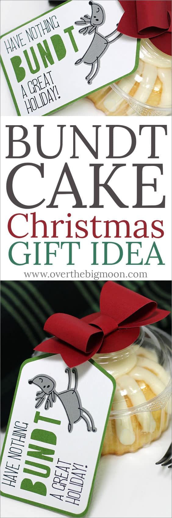 Bundt Cake Christmas Gift Idea - this is so simple and cute! From www.overthebigmoon.com