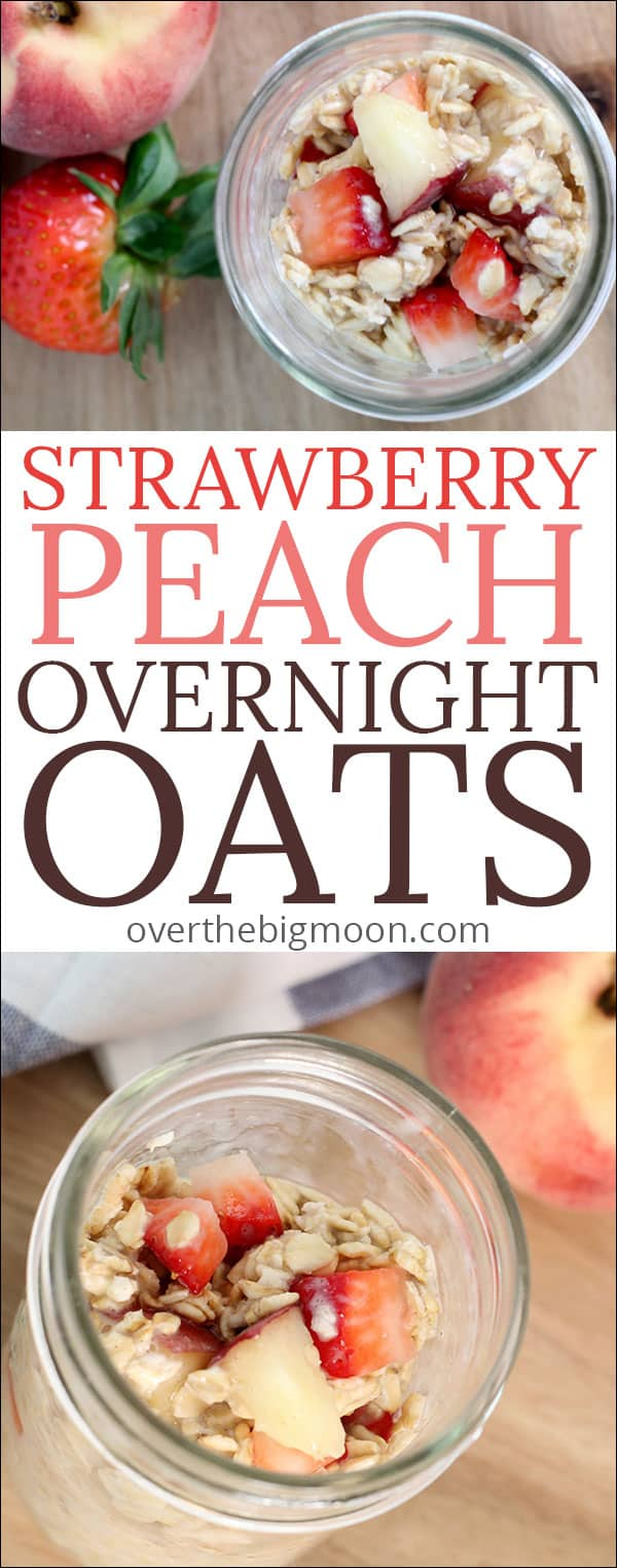 Strawberry Peach Overnight Oats - overnight oats are the best breakfast and SO quick to put together the night before! Recipe at overthebigmoon.com! #overnightoats #quickbreakfast #coldoats