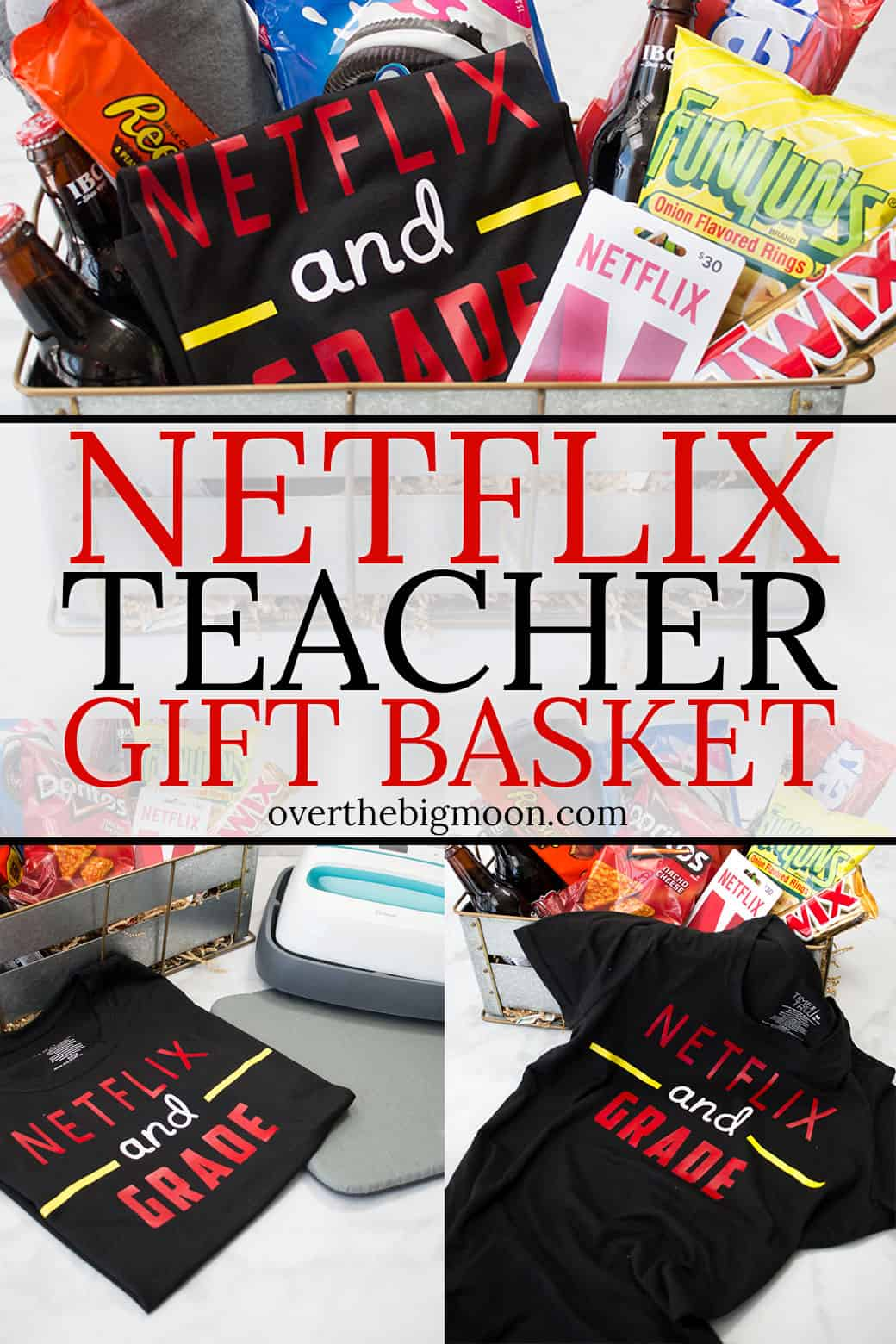 netflix teacher gift basket - over the big moon
