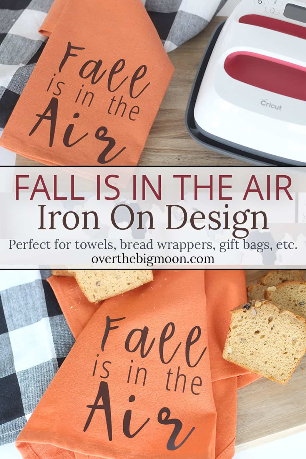 Fall is in the Air Iron On Design - perfect for a tea towel, bread wrapper, gift bag, etc! This file could be so cute to customize a Fall Themed Gift Idea! From overthebigmoon.com!