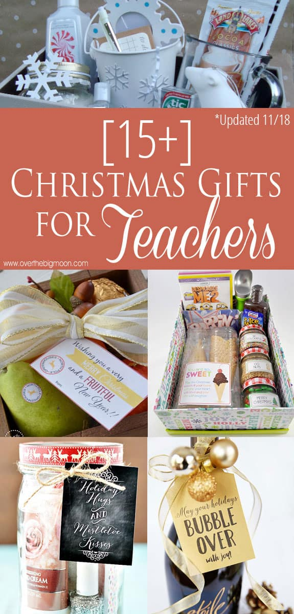 15+ Teacher Gift Ideas - tons of ideas for all budgets! From overthebigmoon. - 15 Easy Christmas Gifts For Teachers - Over The Big Moon