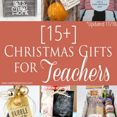 Teacher Gift Ideas for all Budgets! An idea for everyone! From overthebigmoon.com!