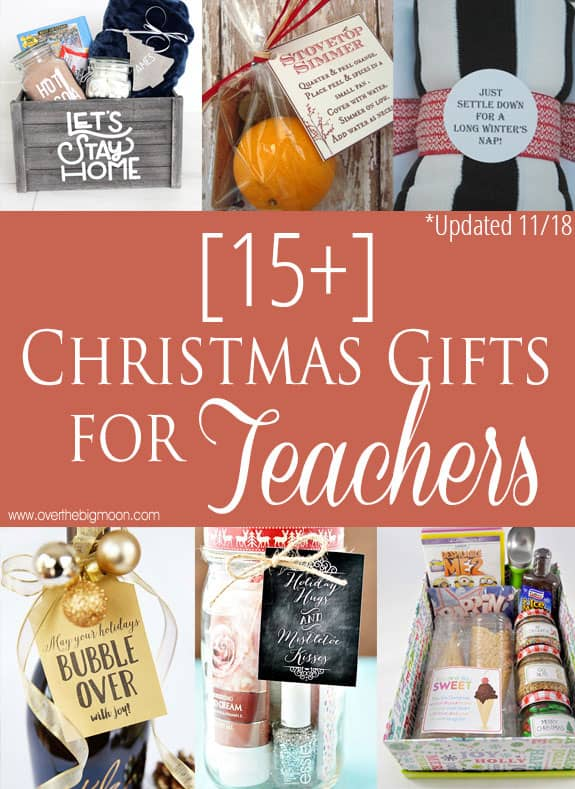 Teacher Gift Ideas for all Budgets! An idea for everyone! From  overthebigmoon.com - 15 Easy Christmas Gifts For Teachers - Over The Big Moon