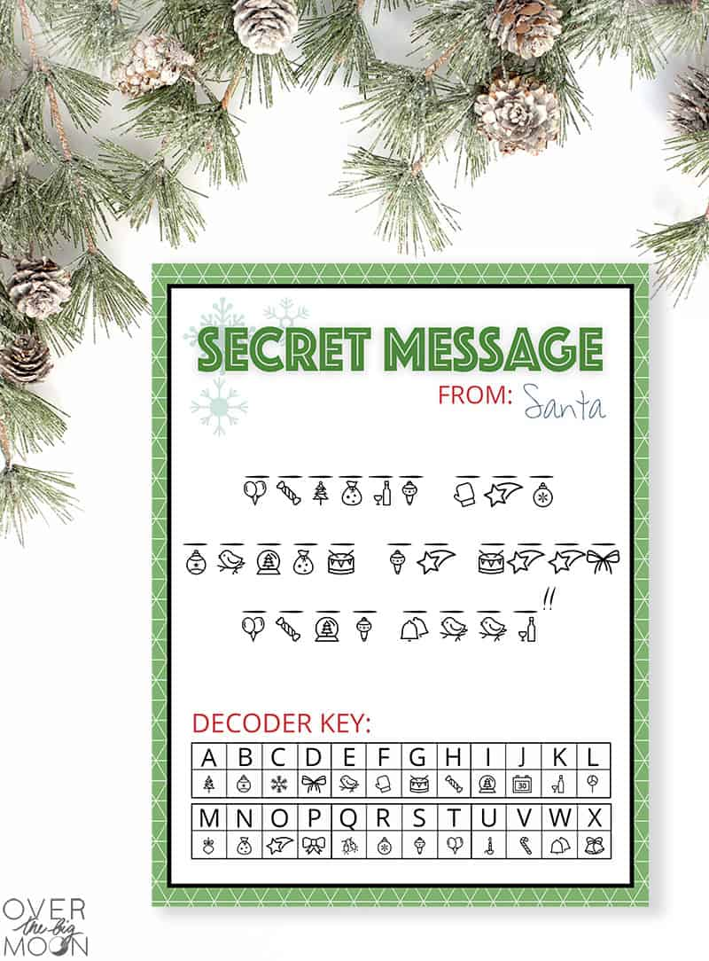 A fun Secret Message from Santa Printable - a fun printable for your Elf on the Shelf to bring back from the North Pole! From overthebigmoon.com!