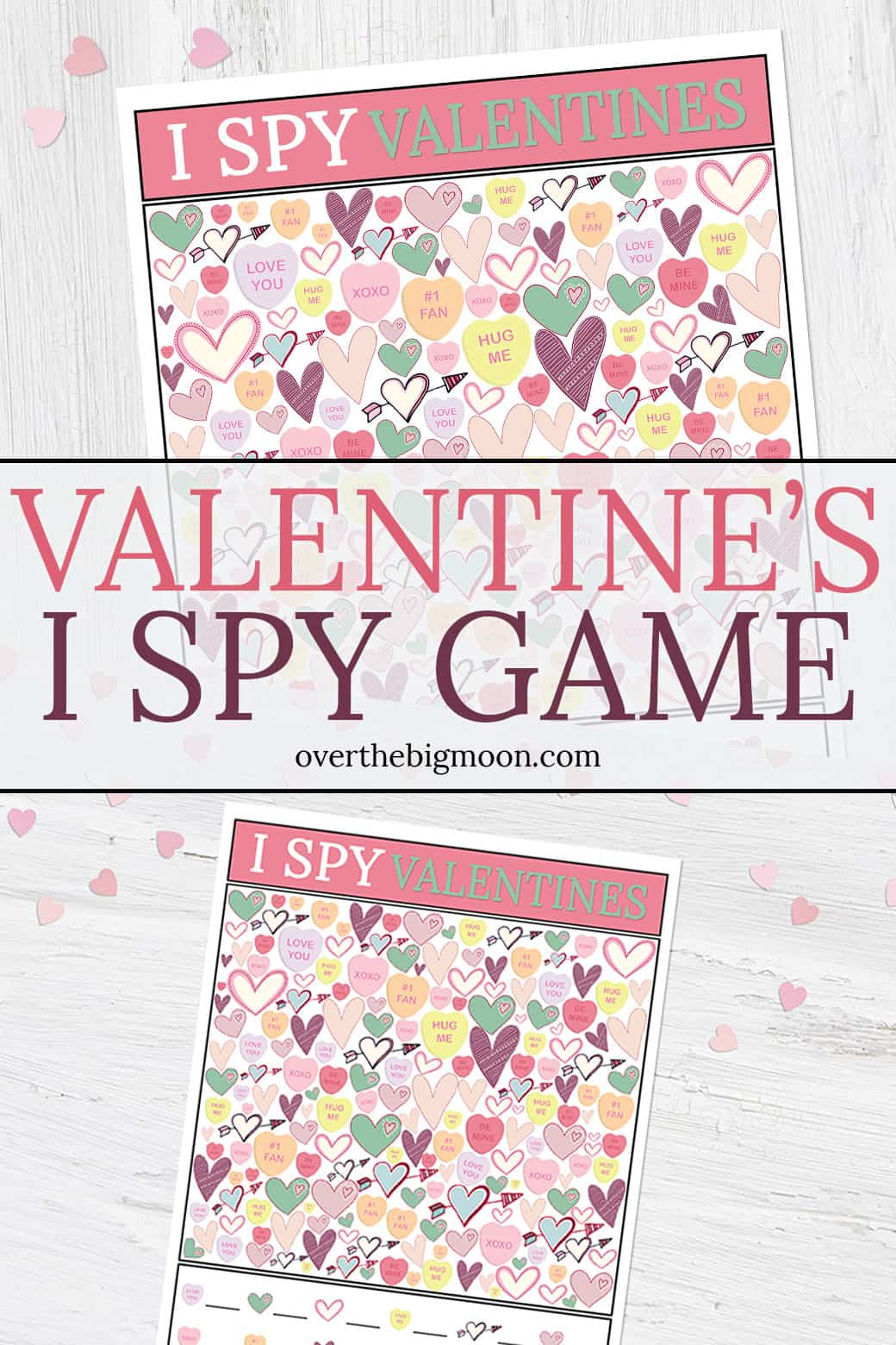Valentine's Day I Spy Game for Kids -- this free printable is the perfect game for kids 7+ to help them celebrate Valentine's Day! From overthebigmoon.com