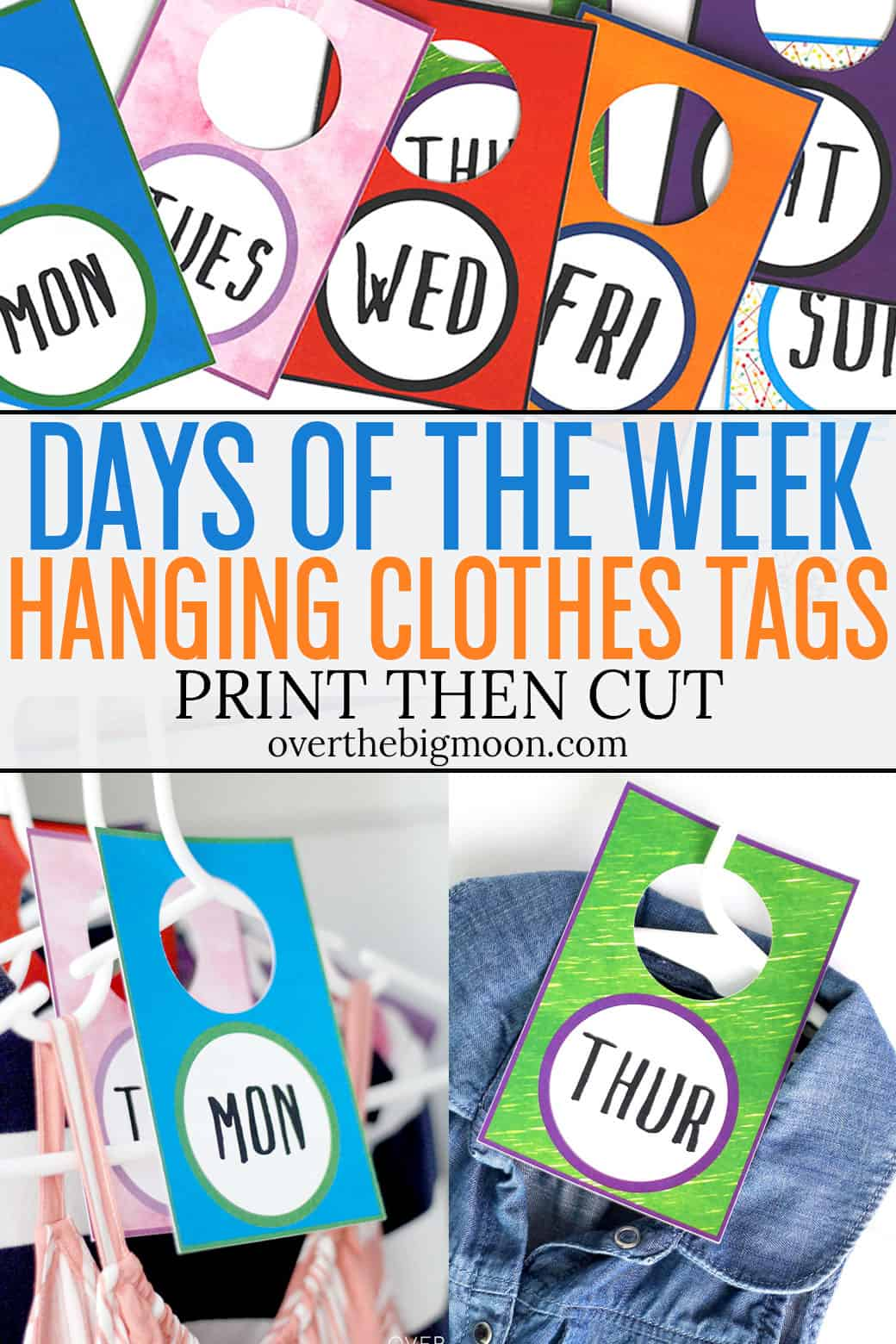 These Days of the WeekClothes Tags are the perfect way to help kids organize their outfits for the week! Use Cricut's Print then Cut feature to make these hanging tags! Super simple and easy to customize!From overthebigmoon.com!