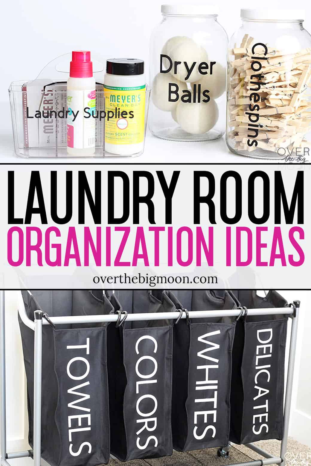 These Laundry Room Organization Ideas are a super easy to way to make your laundry room more functional, as well as cute! I'm sharing tutorials for a Laundry Sorter and Laundry Containers! From overthebigmoon.com!