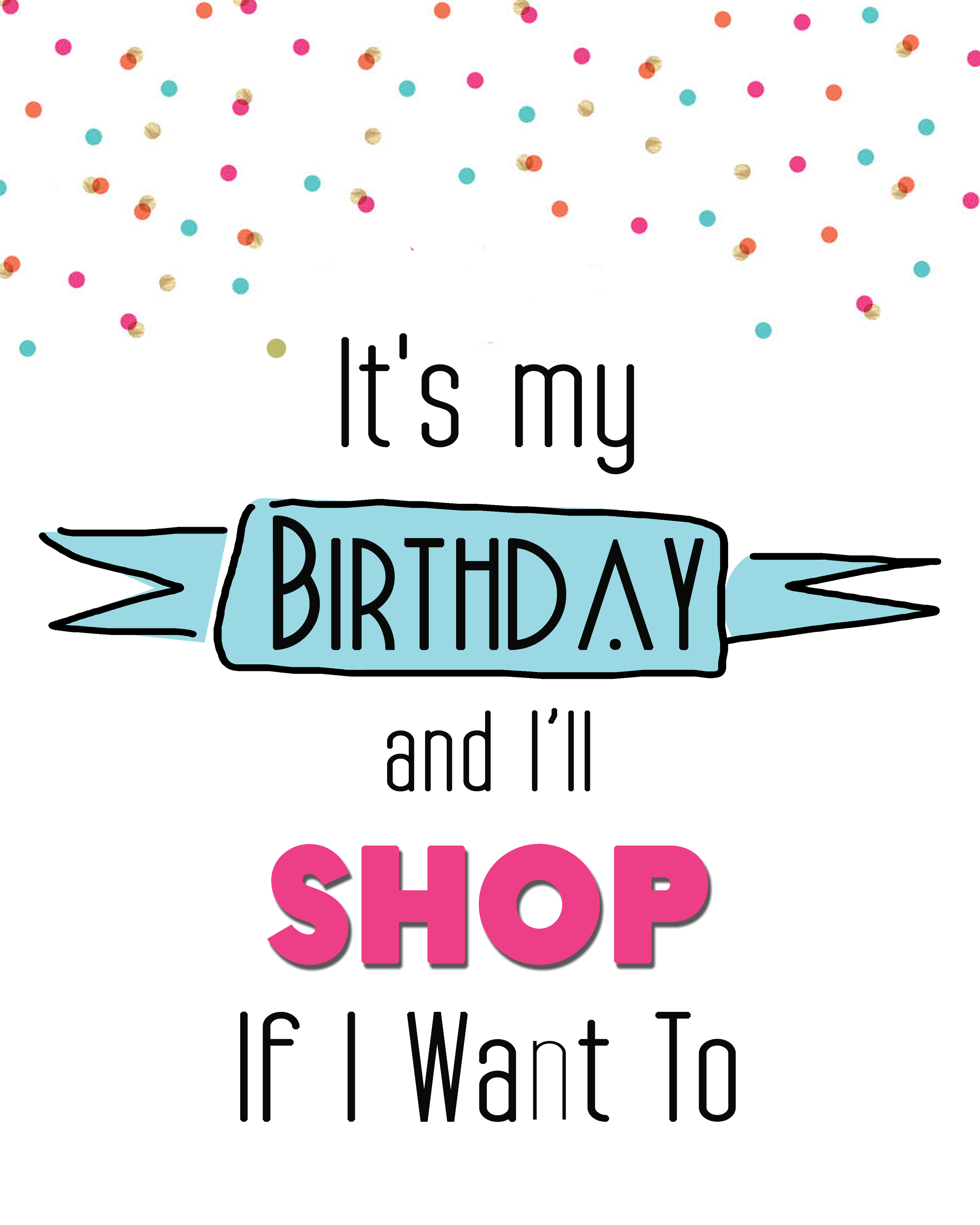 Its my birthday printable cards 8x10s over the big moon download the its my bday shop printable bookmarktalkfo Choice Image